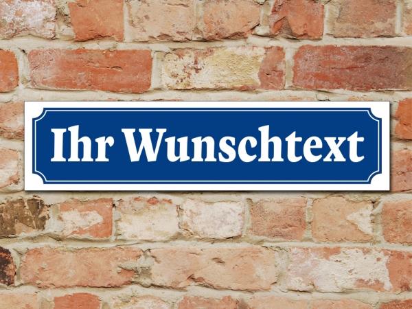 Wunschtext im STRAßENSCHILD DESIGN - 49 x 12 cm blau-weiß