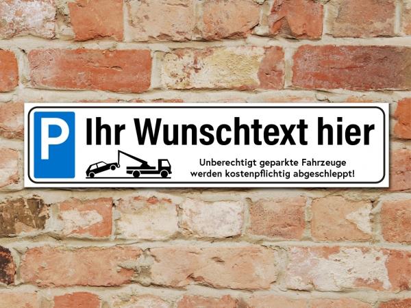 PARKPLATZSCHILD PARKVERBOT 49 x 11 cm mit Wunschtext