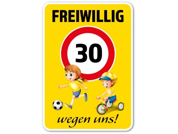 Straßenschild FREIWILLIG 30 km/h WEGEN UNS! 70 x 45 cm V1 Vorsicht Kinder