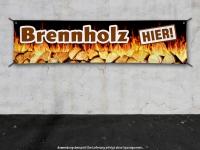 PVC-Banner BRENNHOLZ HIER Werbung Feuerholz